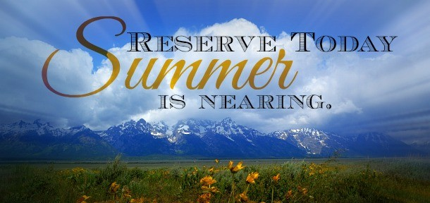 Summer 2015- Reserve today